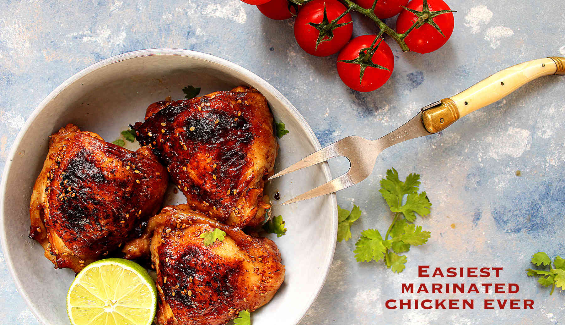 Easiest marinated chicken ever