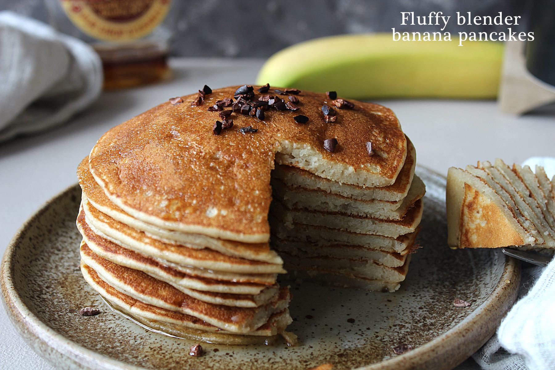 Fluffy blender banana pancakes